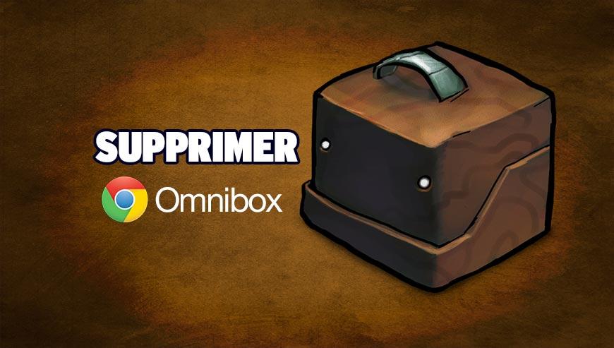 supprimer omnibox
