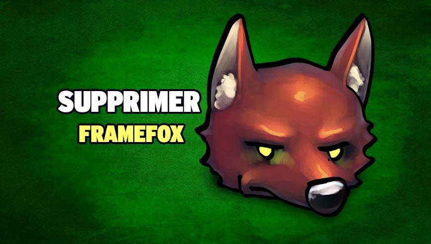 Supprimer Framefox