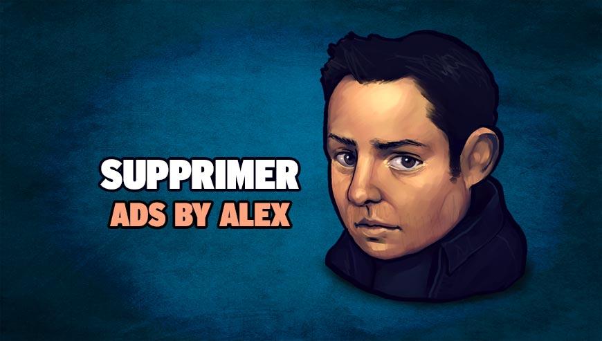Supprimer Ads by Alex
