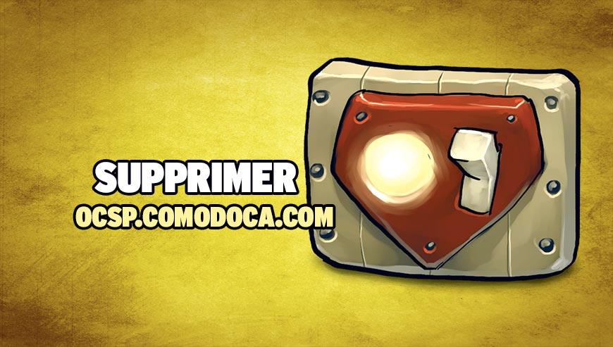 Supprimer ocsp.comodoca.com